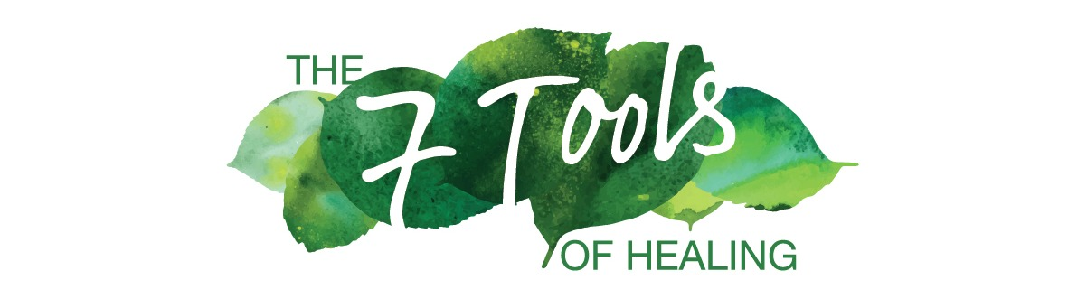 The 7 Tools of Healing